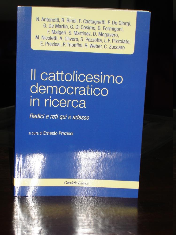 IL CATTOLICESIMO DEMOCRATICO IN RICERCA