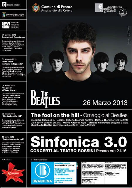 "Sinfonica 30 ""The fool in the hill"" Pesaro"