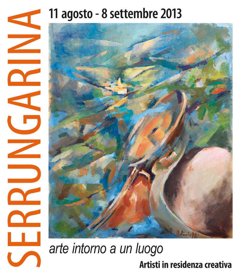 Serrungarina 2013: Arte intorno a un luogo